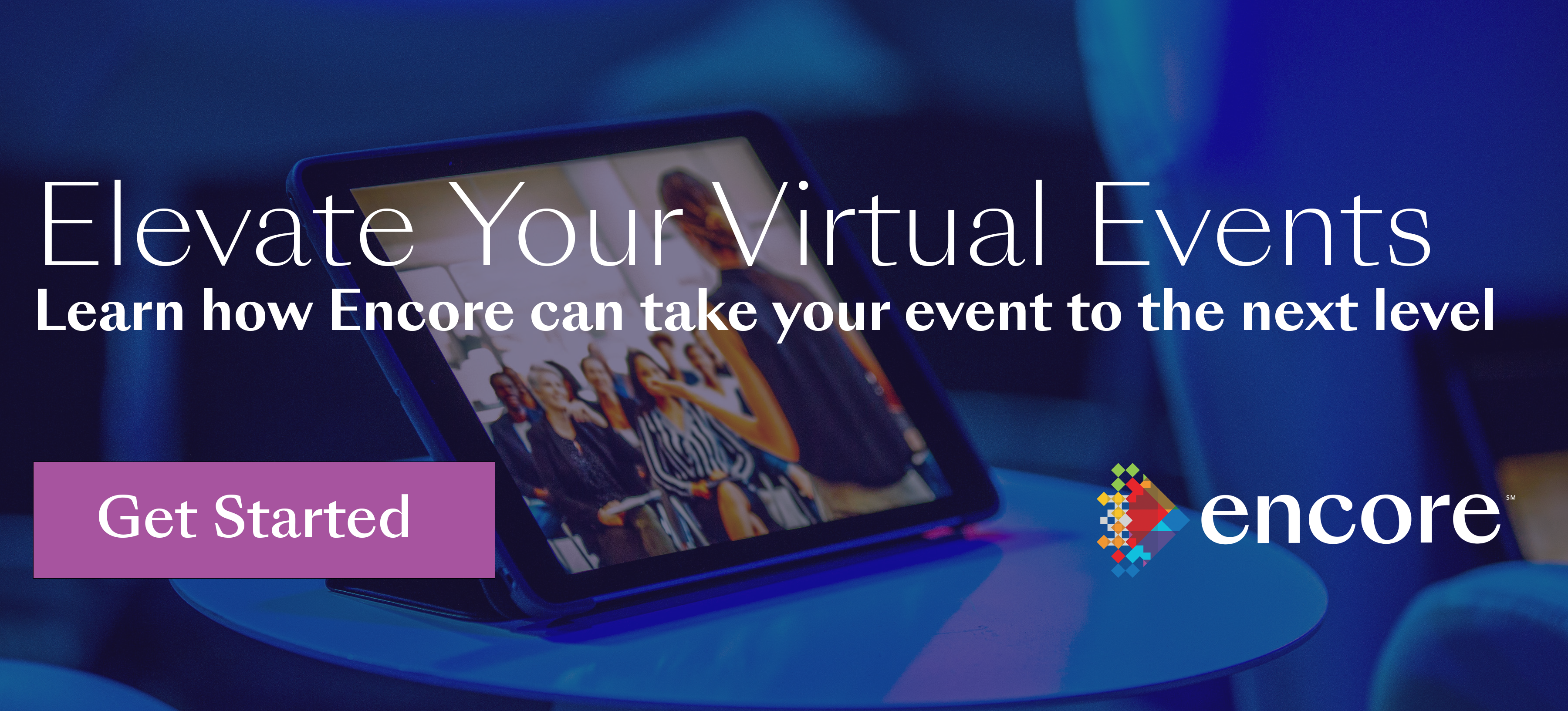 Virtual Events and Meetings - Encore
