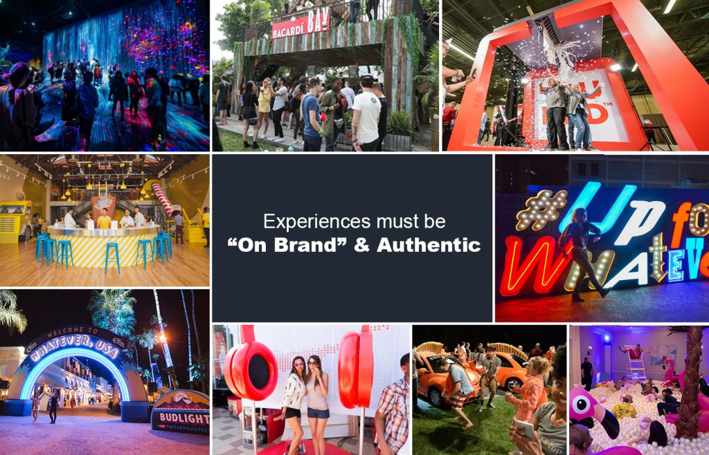 "Experiences must be ""On Brand"" and Authentic"