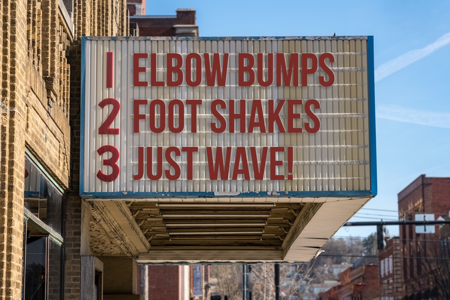 1. Elbow Bumps 2. Foot Shakes 3. Just Wave!